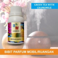 BIBIT PARFUM PENGHARUM RUANGAN / MOBIL GREEN TEA WITH CHAMOMILE