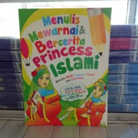 Buku Mewarnai, belajar menulis, berhitung, Bercerita Princess Islami