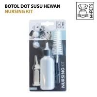 M-PETS NURSING KIT / BOTOL DOT SUSU ANJING KUCING HEWAN