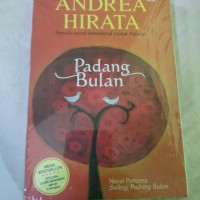 Buku Novel Padang Bulan - Andrea Hirata