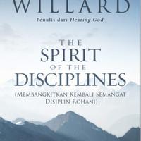 BUKU THE SPIRIT OF THE DISCIPLINES BY DALLAS WILLARD - TERJMAHAN INDO