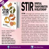 BUKU STIR - SPIRITUAL TRANSFORMATION IN RELATIONSHIP