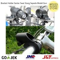 Bracket Holder Senter Swat Stang Sepeda Model Gun