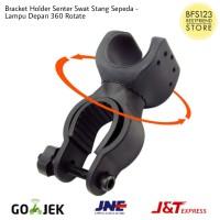 Bracket Holder Senter Swat Stang Sepeda - Lampu Depan 360 Rotate