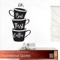 Sticker dinding Kaca But First Coffee Cutting Quotes Cafe Kafe Kopi