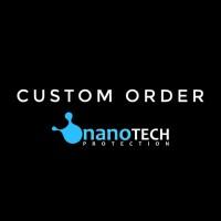 Custom Order Nanotech Protection
