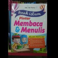 Buku ANAK ISLAM PINTAR MEMBACA DAN MENULIS