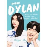 Bukan Dylan - Naya A