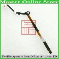 Kabel Flex Flexible Aperture Lensa Kamera Nikon AFS 18-105 mm 18-105mm