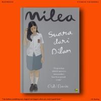 (Novel Dilan ke-3) MILEA: Suara Dari Dilan - Pidi Baiq