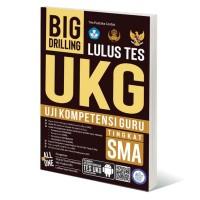 Buku Big Drilling Lulus Uji Kompetensi Guru (UKG) Tingkat SMA