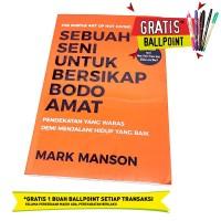 Sebuah Seni untuk Bersikap Bodo Amat - Mark Manson (Original)