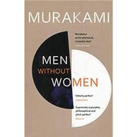 Men Without Women : Stories by Haruki Murakami
