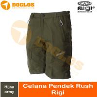 Celana Pendek RIGI RUSH Short Pant Light Quick Dry Hijau Army