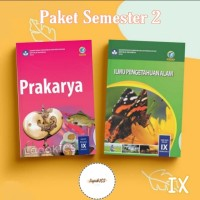 Paket Buku Semester 2 SMP Kelas 9 IPA dan Prakarya