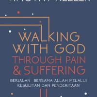 Buku Walking With GOD Through Pain and Suffering