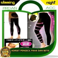 SLIMMING NIGHT LEGGING | KORSET PENGECIL PAHA DAN BETIS NEW