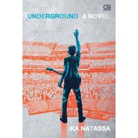 Underground. Ika Natassa .