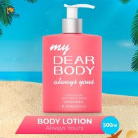 Dear Body Always Yours - Body Lotion 500ml