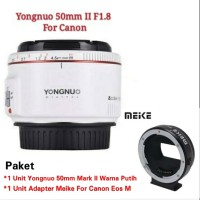 Paket Lensa Yongnuo 50mm II Plus Adpater Meike For Canon Eos M