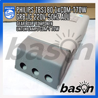 PHILIPS ZBS180 1xCDM-T 70W IC 220V-50Hz ALU - Gear Box untuk CDMT 70W