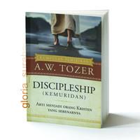 Discipleship-Kemuridan (AW Tozer)