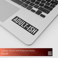 Sticker Cutting ADULT ISH Macbook Laptop decal Cut Stiker iPhone Apple