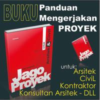 Buku JAGO PROYEK untuk Arsitek dan Sipil