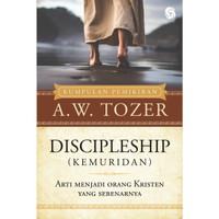 BUKU Discipleship (Kemuridan) A.W. Tozer