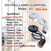 Fitting Lampu Gantung E27 Model A1