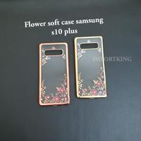 Samsung s10 plus Flower soft case