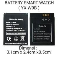 Baterai Battery ORIGINAL Smart Watch YX-W9B LQ-S1 QW09 W8 V8 X6 M9 S1