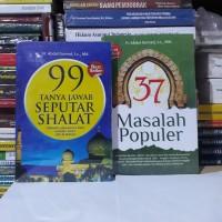 Beli sepaket dapat 2 buku 99 Tanya Jawab Seputar shalat & 37 Masalah