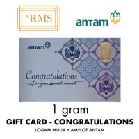 1GR (GRAM) LOGAM MULIA GIFT CARD CONGRATULATIONS/EMAS ANTAM SERTIFIKAT
