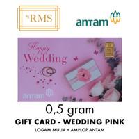 0,5GR (GRAM) LOGAM MULIA GIFT CARD WEDDING PINK/EMAS ANTAM SERTIFIKAT