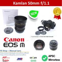 Kamlan 50mm F1.1 Canon EOS M Mount Mirrorless - Lensa Manual - Tajam B