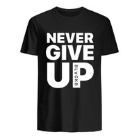 Kaos T-Shirt NEVER GIVE UP Cotton Combed 30s