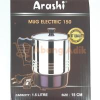 Arashi Mug Electric 150 Ketel Listrik 1.5 Liter 15cm 15 cm Stainless