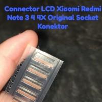 Konektor LCD Redmi Note 3 4 4X Original Tested Xiaomi Full ori Socket