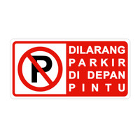 Rambu Dilarang Parkir Didepan Pintu 40cm x20cm Plat Alumunium