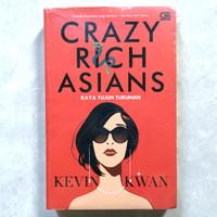 CRAZY RICH ASIANS (KAYA TUJUH TURUNAN) - Kevin Kwan