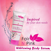 Fair N Pink Whitening Body Serum 160 ml - Skincare Original BPOM