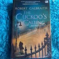 The Cuckoos Calling: Robert Galbraith