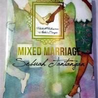 Buku Mixed Marriage Sebuah Tantangan Karya Komunitas Kawin Campur