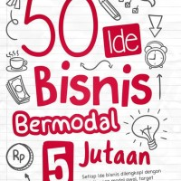Buku: 50 Ide Bisnis Bermodal 5 Jutaan (Lily Kurniaini, Stiletto Book)