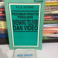 buku pedoman praktis penulisan skenario tv dan radio