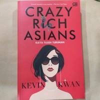 Novel KEVIN KWAN Crazy Rich Asians KAYA TUJUH TURUNAN