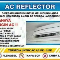AC REFLEKTOR - AC AKRILIK - TALANG AC - PELINDUNG AC
