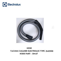 HOSE VACUUM CLEANER ELECTROLUX TYPE ZMO1510 KODE DM.67