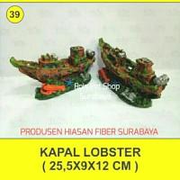 hiasan fiber / kapal lobster / hiasan aquarium
